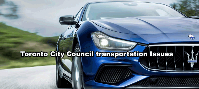 Toronto City Council transportation Issues